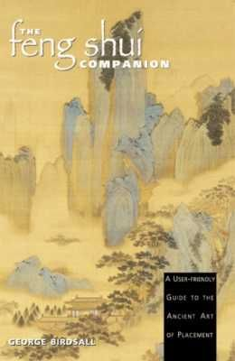 The Feng Shui Companion by George Birdsall