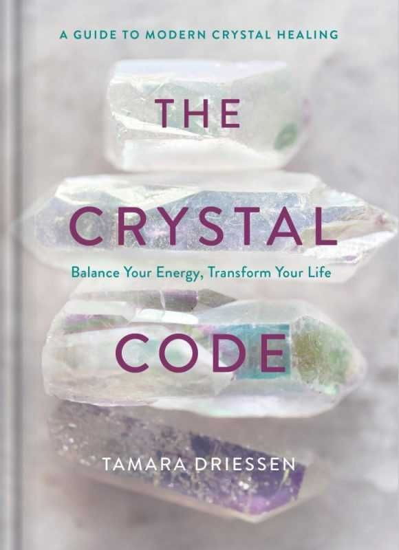 The Crystal Code by Tamara Driessen