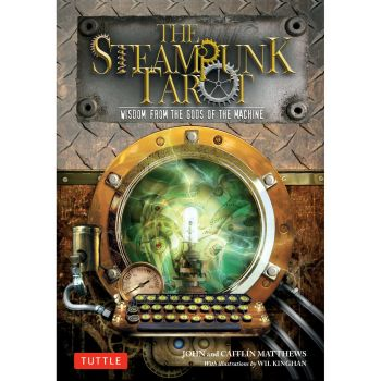 The Steampunk Tarot - Wisdom from the Gods of the Machine