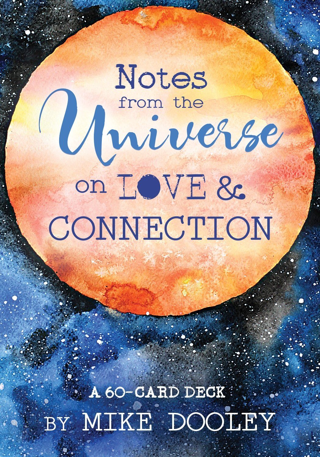 Notes from the Universe on Love & Connection  Card Deck by Mike Dooley