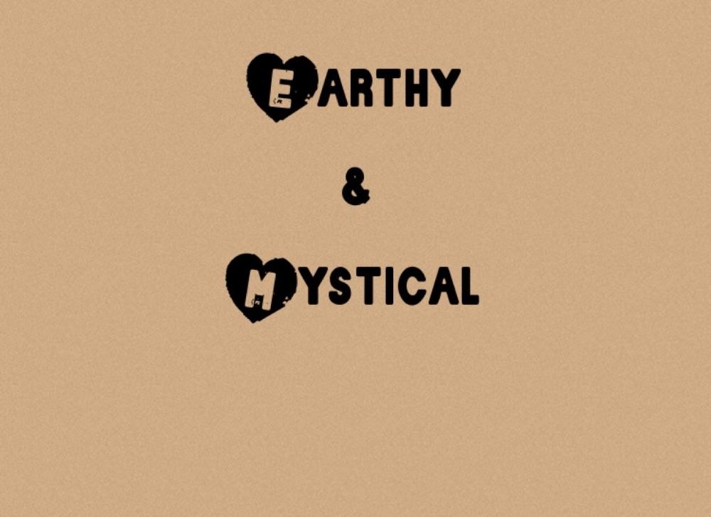 <!--001--> Earthy & Mystical