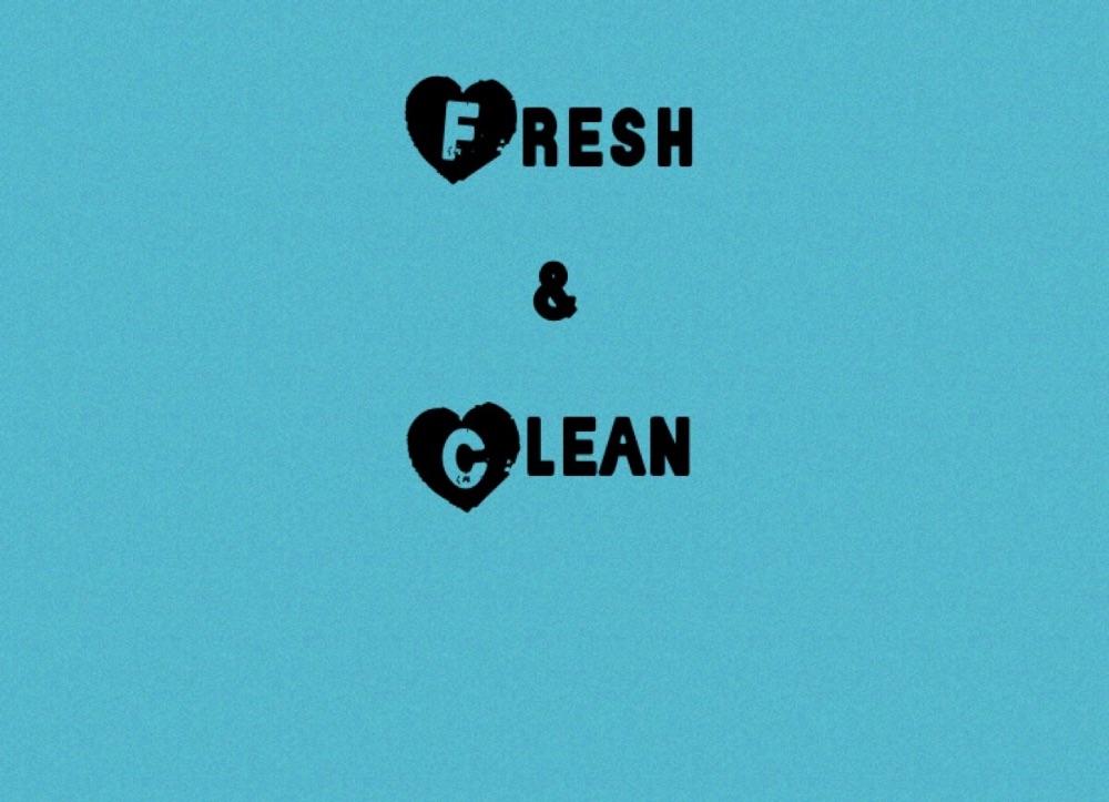 <!--003-->  Fresh & clean