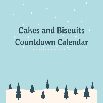 Countdown Calendar - Cakes and Biscuits