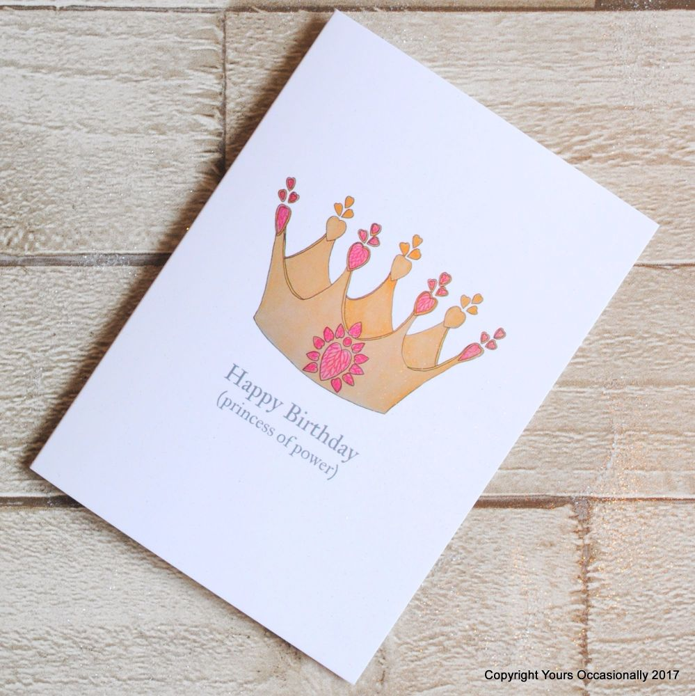 Hand Illustrated Princess of Power Crown Birthday Card