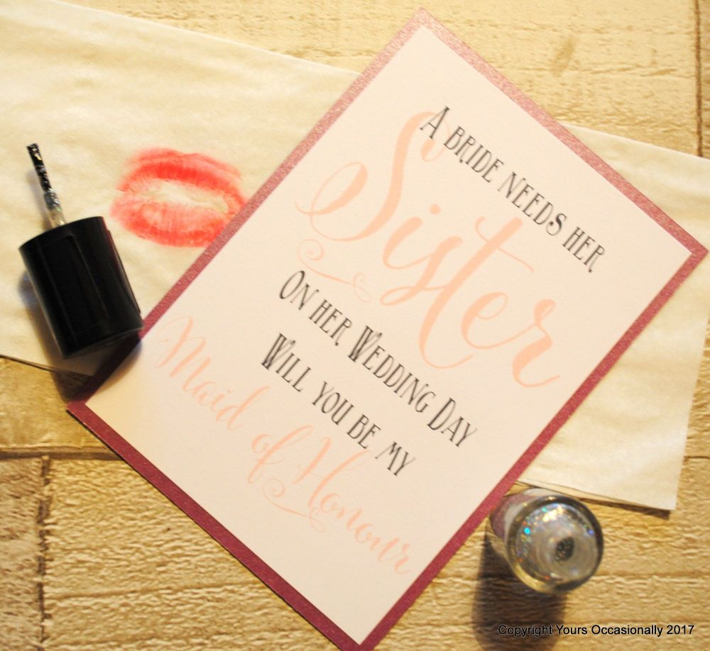 A Bride Needs her Sister Will You be my Maid of Honour Postcard