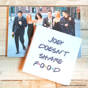 Joey Doesn't Share Food - Greeting Card