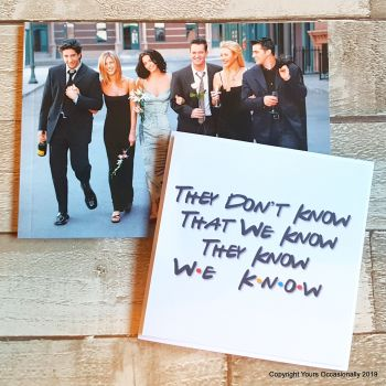 They Don't Know - Greeting Card