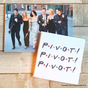 Pivot! - Greeting Card