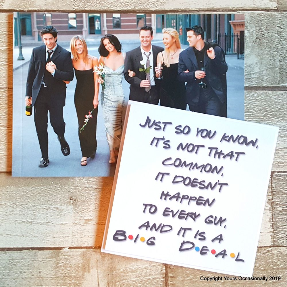 It Is A Big Deal! - Greeting Card