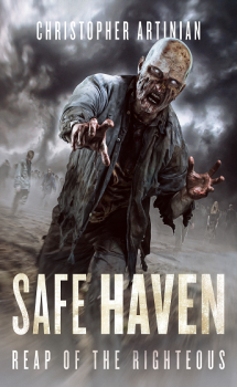 SAFE HAVEN: BOOK 3 -  REAP OF THE RIGHTEOUS (SIGNED PAPERBACK)