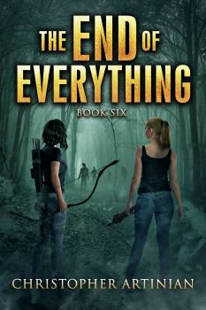 THE END OF EVERYTHING: BOOK 6 (SIGNED PAPERBACK)
