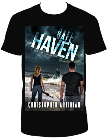 SAFE HAVEN: IS THIS THE END OF EVERYTHING? T-SHIRT