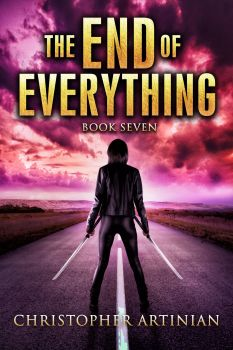 THE END OF EVERYTHING: BOOK 7 (SIGNED PAPERBACK)