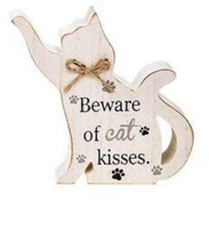 Wooden Block Cat Shaped Sign/Plaque - Beware Cat Kisses - C