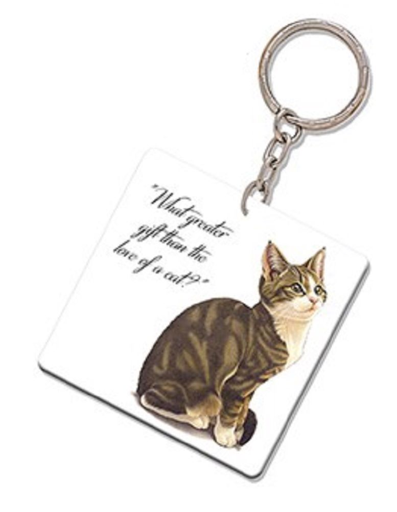 Kitten Quotes Keyring -  What greater gift than the love of a cat