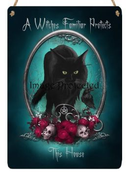 Hanging Metal Sign - A Witches Familiar Protects This House