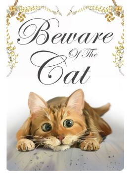 Hanging Metal Sign - Beware Of The Cat
