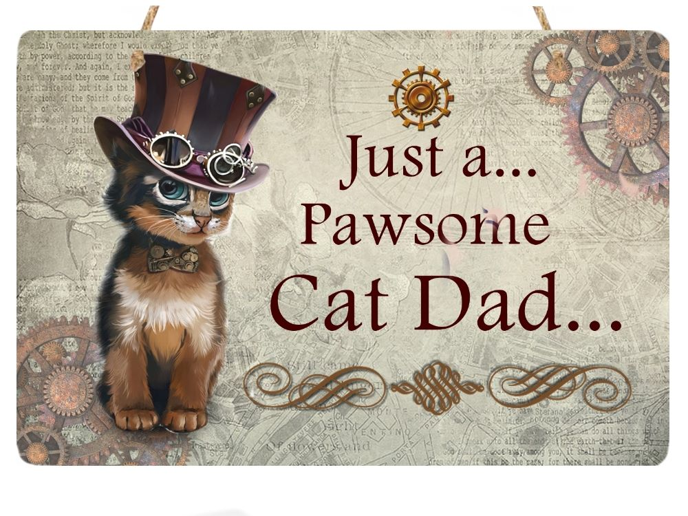 Cat Dad  -Metal Hanging Sign