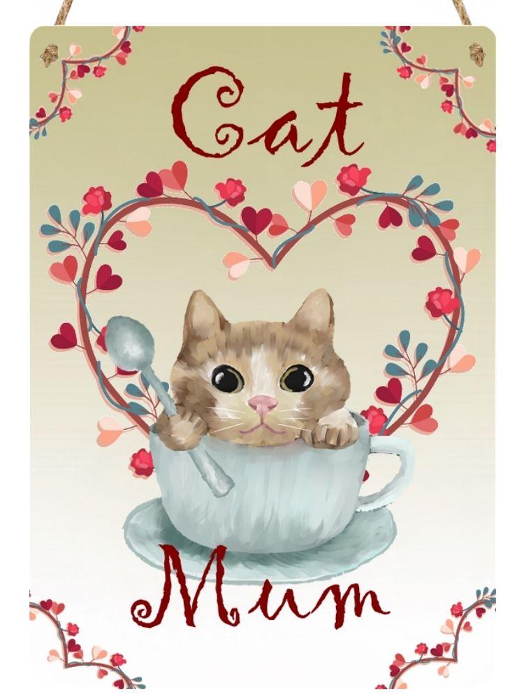 Cat Mum  - Metal Hanging Sign
