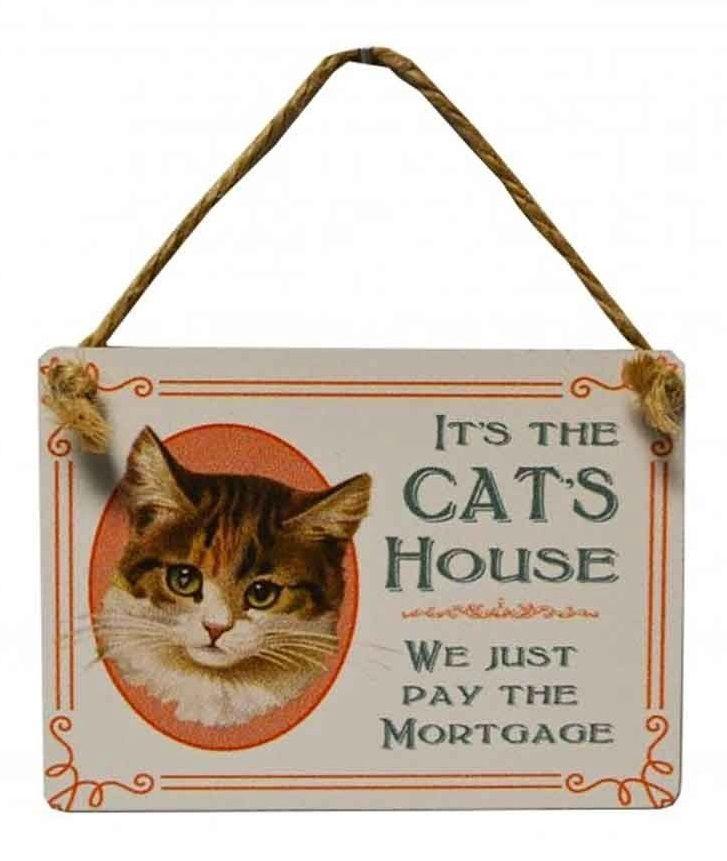 Mini Metal Dangler Metal Sign - It's The Cat's House