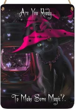 Hanging Metal Sign - Are You Ready To Make Some Magic - Black Cat/Witches Cat