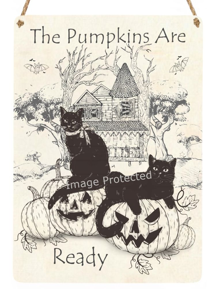 Hanging Metal Sign - Black Cat, The Pumpkins are Ready