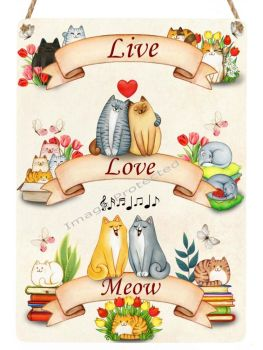 Cutie Cats - Hanging Metal Sign - Live Love Meow