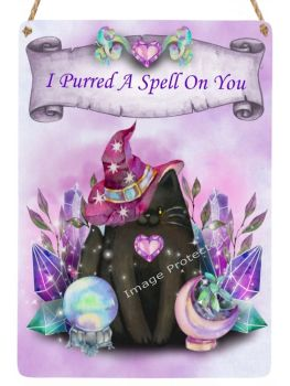 Cutie Cats - Hanging Metal Sign - I Purred A Spell On You