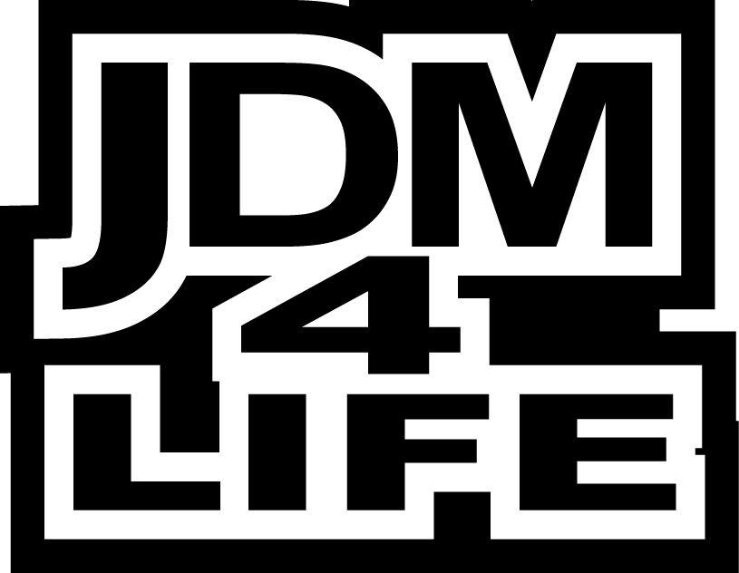 JDM 4 LIFE VINYL DECAL