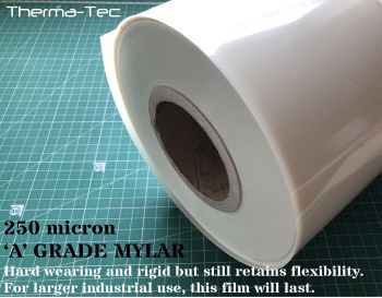 MYLAR 250 micron sheet, 600mm wide per linear meter