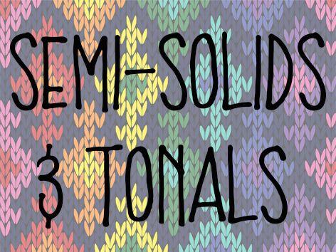Semi Solids & Tonals