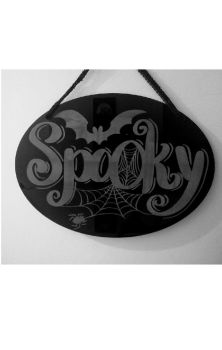 Spooky Etched Sign