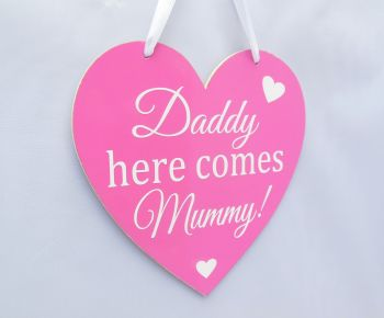 'Here Comes Mummy!' Heart plaque with handle