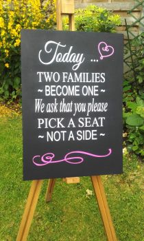 Sign - Today Two Families Become One, Please Pick a Seat not a Side - Black