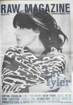 Raw magazine - Liv Tyler cover (Spring/Summer 2010 - Issue 2)