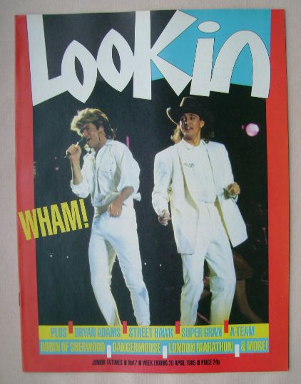 <!--1985-04-20-->Look In magazine - Wham! cover (20 April 1985)