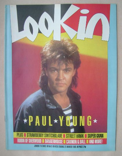 <!--1985-03-23-->Look In magazine - Paul Young cover (23 March 1985)