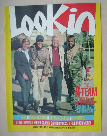 <!--1985-05-18-->Look In magazine - The A-Team cover (18 May 1985)