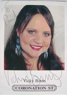 Vicky Binns autograph (ex-Coronation Street actor)