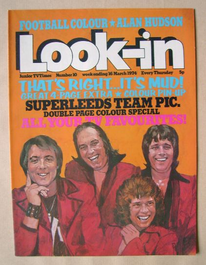<!--1974-03-16-->Look In magazine - Mud cover (16 March 1974)