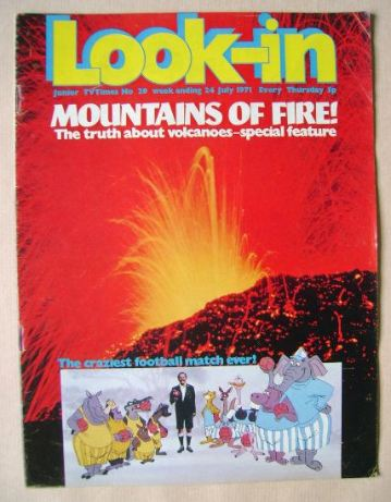<!--1971-07-24-->Look In magazine - Mountains Of Fire! cover (24 July 1971)