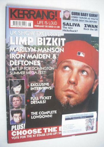 <!--2003-02-22-->Kerrang magazine - Limp Bizkit cover (22 February 2003 - I