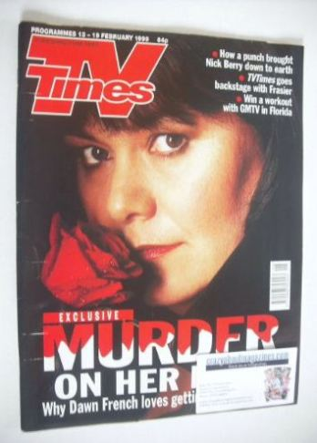 <!--1999-02-13-->TV Times magazine - Dawn French cover (13-19 February 1999