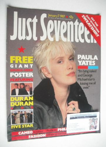 <!--1987-01-07-->Just Seventeen magazine - 7 January 1987 - Paula Yates cov