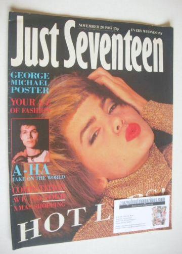 <!--1985-11-20-->Just Seventeen magazine - 20 November 1985