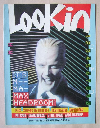 <!--1985-05-25-->Look In magazine - Max Headroom cover (25 May 1985)