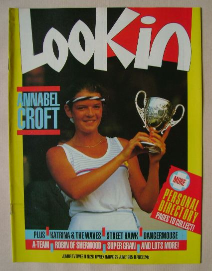 <!--1985-06-22-->Look In magazine - Annabel Croft cover (22 June 1985)