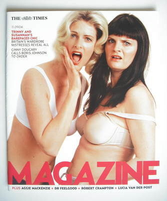 <!--2004-09-11-->The Times magazine - Trinny Woodall and Susannah Constanti