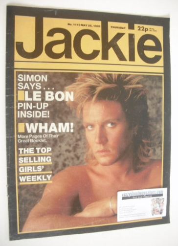 <!--1985-05-25-->Jackie magazine - 25 May 1985 (Issue 1116 - Simon Le Bon c