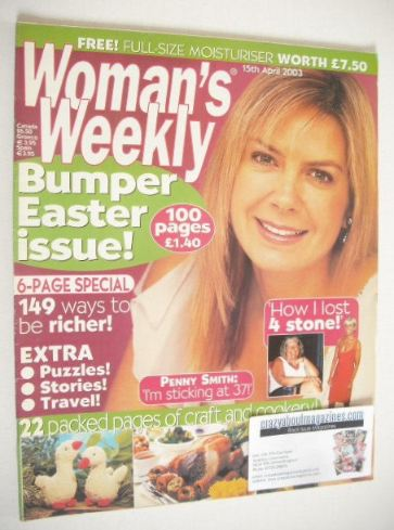 <!--2003-04-15-->Woman's Weekly magazine (15 April 2003 - Penny Smith cover
